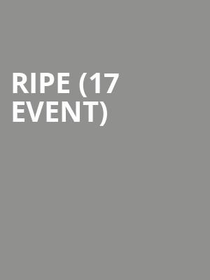 Ripe (17+ Event) at House of Blues
