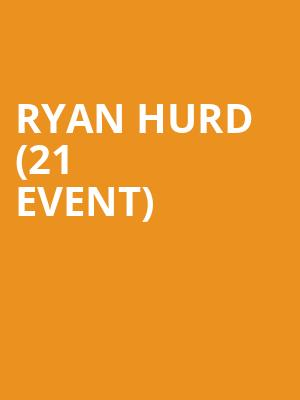 Ryan Hurd (21+ Event) at Joes Bar On Weed Street