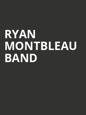 Ryan Montbleau Band at City Winery