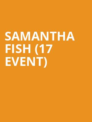 Samantha Fish (17+ Event) at Thalia Hall