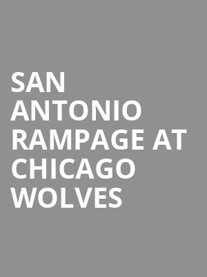 San Antonio Rampage at Chicago Wolves at All State Arena