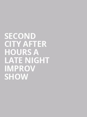 Second City After Hours A Late Night Improv Show at Up Comedy Club