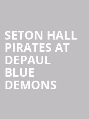 Seton Hall Pirates at DePaul Blue Demons at All State Arena