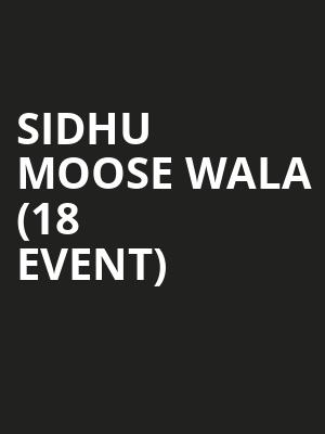 Sidhu Moose Wala (18+ Event) at Park West