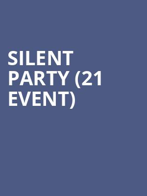 Silent Party (21+ Event) at Subterranean