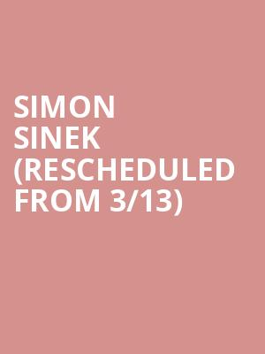 Simon Sinek (Rescheduled from 3/13) at Athenaeum Theater