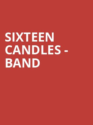 Sixteen Candles - Band at House of Blues