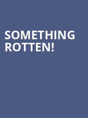 Something Rotten! at Marriott Theatre