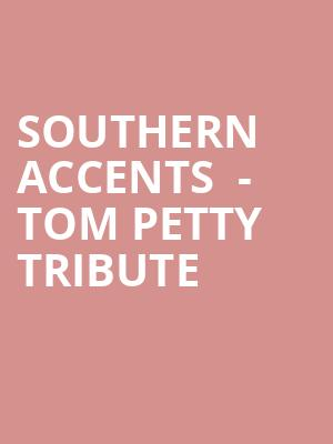 Southern Accents  - Tom Petty Tribute at House of Blues