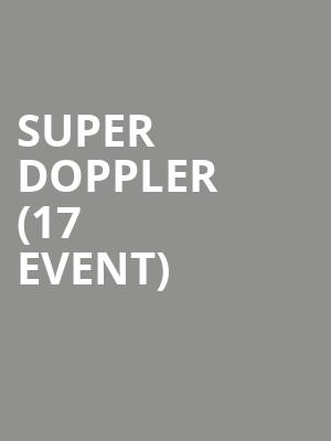 Super Doppler (17+ Event) at Beat Kitchen