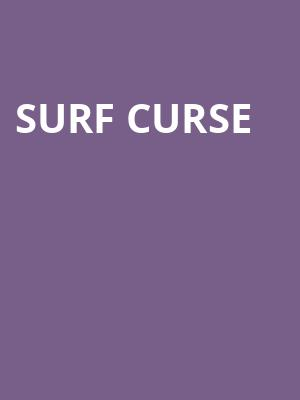 Surf Curse at Subterranean