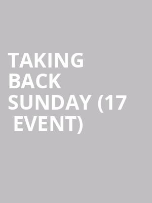 Taking Back Sunday (17+ Event) at Concord Music Hall