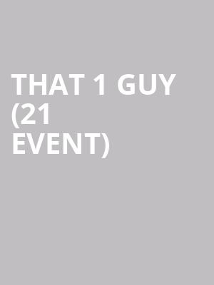That 1 Guy (21+ Event) at Beat Kitchen