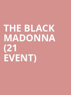 The Black Madonna (21+ Event) at Metro Smart Bar