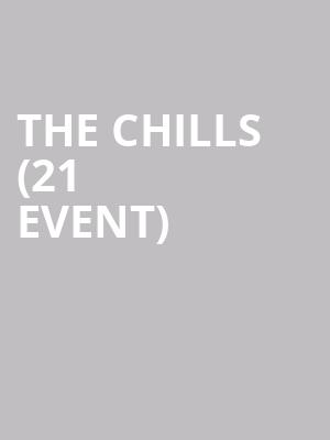 The Chills (21+ Event) at Empty Bottle