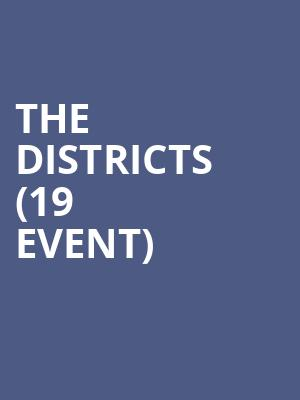 The Districts (19+ Event) at Thalia Hall