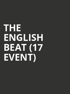The English Beat (17+ Event) at Thalia Hall