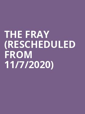 The Fray (Rescheduled from 11/7/2020) at Genesee Theater