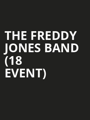 The Freddy Jones Band (18+ Event) at Park West