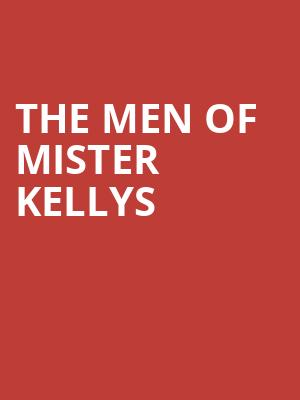The Men of Mister Kellys at City Winery