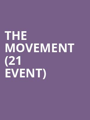 The Movement (21+ Event) at Cubby Bear
