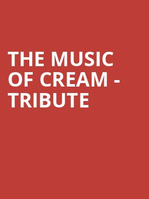 The Music of Cream - Tribute at Park West