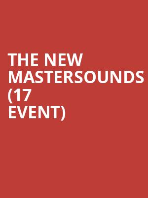 The New Mastersounds (17+ Event) at Bottom Lounge