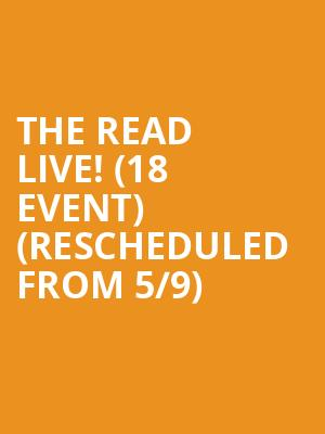 The Read Live! (18+ Event) (Rescheduled from 5/9) at Vic Theater