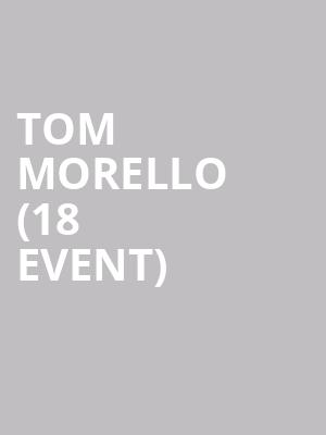 Tom Morello (18+ Event) at Vic Theater