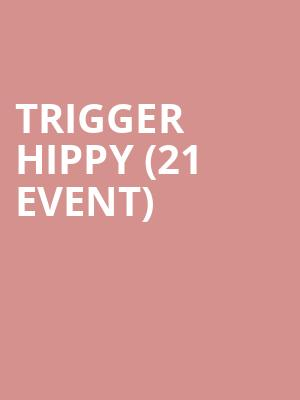 Trigger Hippy (21+ Event) at Beat Kitchen