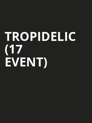 Tropidelic (17+ Event) at Beat Kitchen