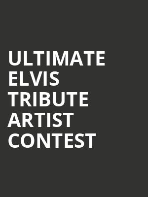 Ultimate Elvis Tribute Artist Contest at Center East Theatre