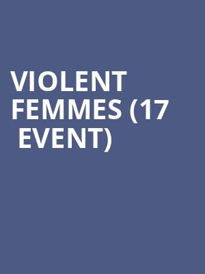 Violent Femmes (17+ Event) at Concord Music Hall