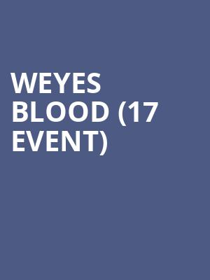 Weyes Blood (17+ Event) at Thalia Hall