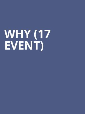 Why (17+ Event) at Thalia Hall