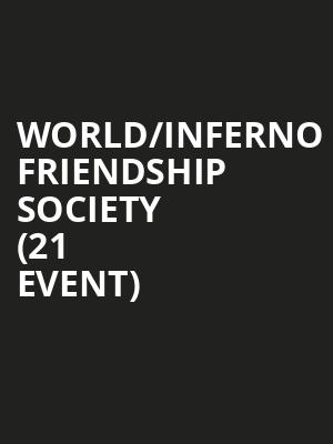 World/Inferno Friendship Society (21+ Event) at Beat Kitchen