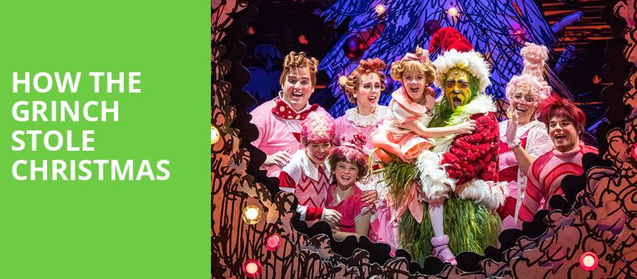How The Grinch Stole Christmas On Tour Tickets