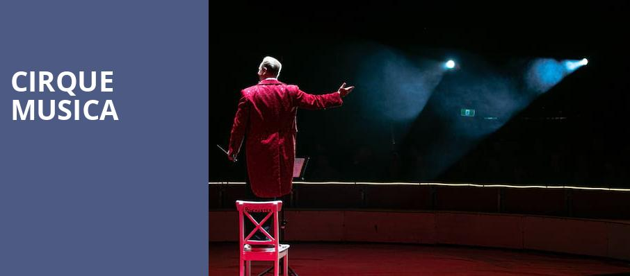 Cirque Musica, Rosemont Theater, Chicago