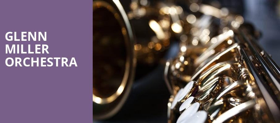Glenn Miller Orchestra, Metropolis Performing Arts Center, Chicago
