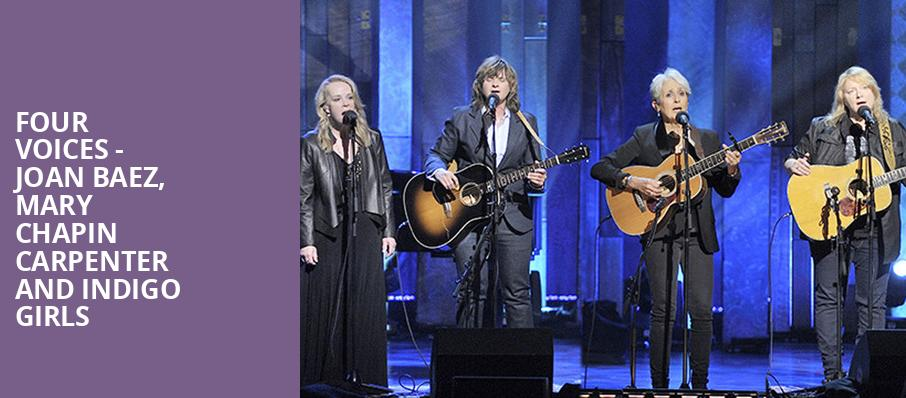 Four Voices Joan Baez Mary Chapin Carpenter and Indigo Girls, The Chicago Theatre, Chicago
