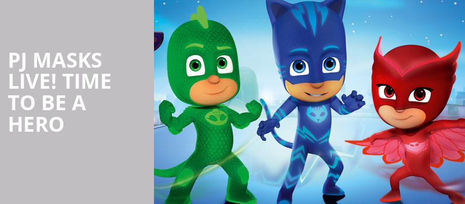 PJ Masks Live Time To Be A Hero, The Chicago Theatre, Chicago