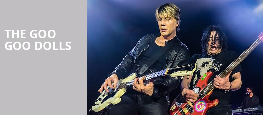 The Goo Goo Dolls, The Chicago Theatre, Chicago
