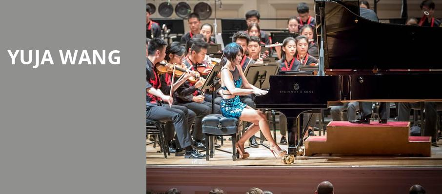 Yuja Wang, Symphony Center Orchestra Hall, Chicago