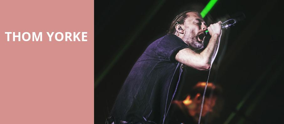 Thom Yorke, United Center, Chicago