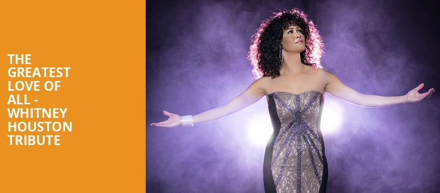 The Greatest Love of All Whitney Houston Tribute, Rosemont Theater, Chicago