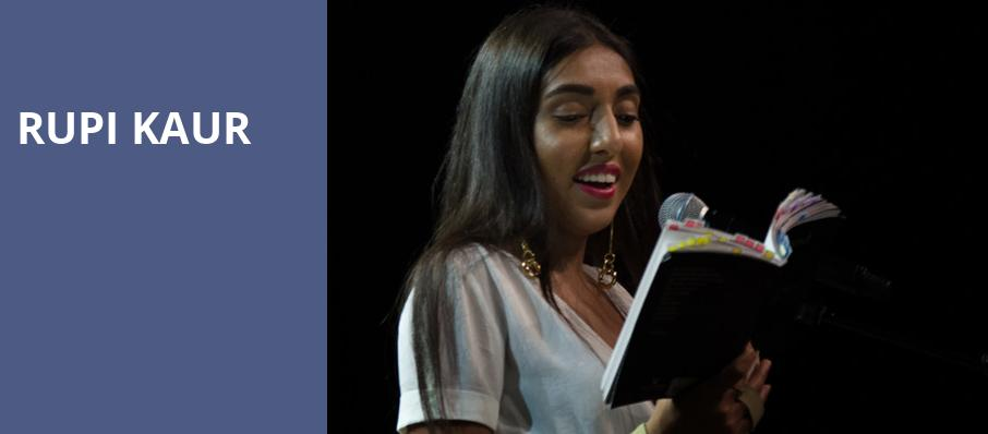 Rupi Kaur, The Chicago Theatre, Chicago