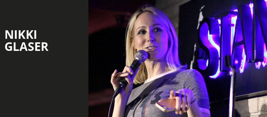 Nikki Glaser, Vic Theater, Chicago