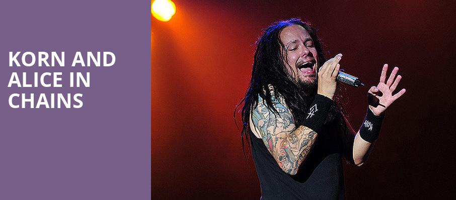 Korn and Alice in Chains, Hollywood Casino Amphitheatre Chicago, Chicago