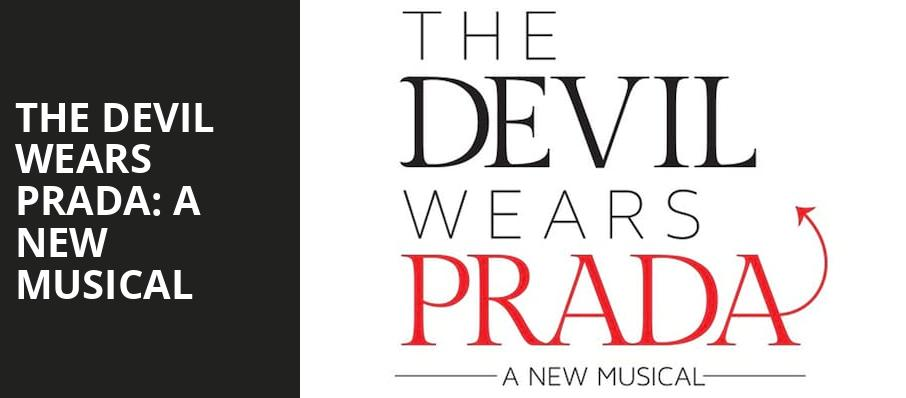 The Devil Wears Prada A New Musical, James M Nederlander Theatre, Chicago