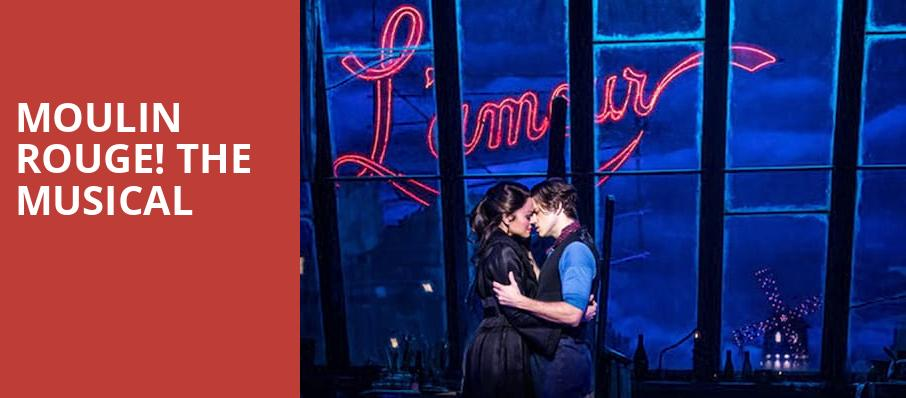 Moulin Rouge The Musical, James M Nederlander Theatre, Chicago